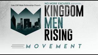 Kingdom Men: No More Excuses
